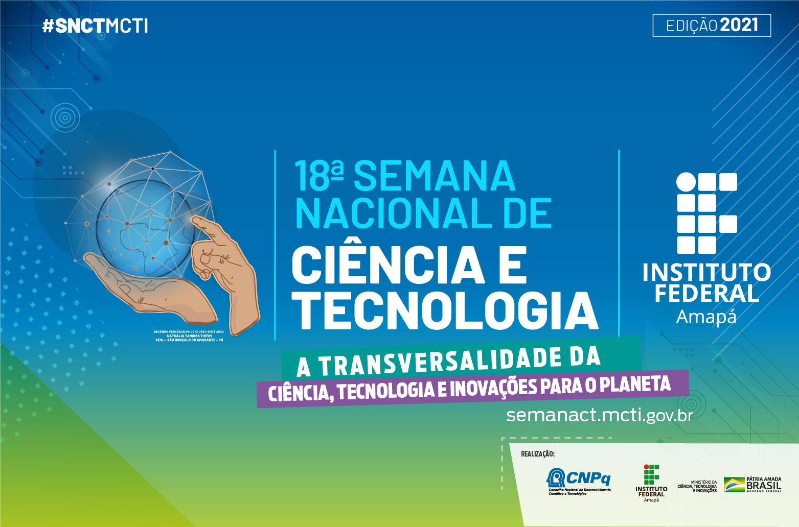 """Imagem com desenhos e o texto """"18ª Semana Nacional de Ciência e Tecnologia e tema"""""""